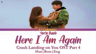 Gambar cover Here I Am Again 다시 난, 여기 - Yerin Baek 백예린 | Crash Landing on You OST Part 4 | Han/Rom/Eng/가사 |Lyrics