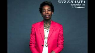 Wiz Khalifa - Remember You (ft. The Weeknd)