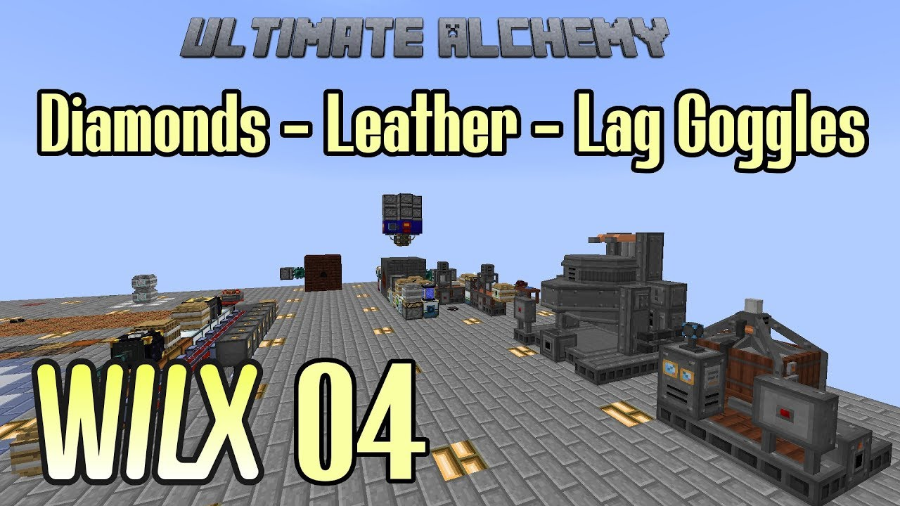 04 - Diamonds, Leather, Lag Goggles - Ultimate Alchemy
