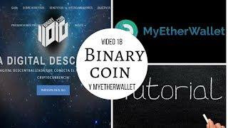 Tutorial binary coin, myetherwallet y estrategias