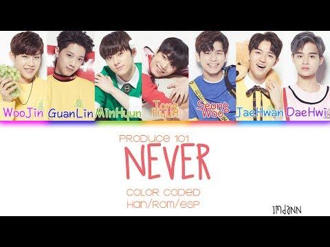 [PRODUCE 101] Nation's Sons - Never |Sub. Español + Color Coded| (HAN/ROM/ESP)