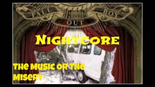 Nightcore- The Music Or The Misery