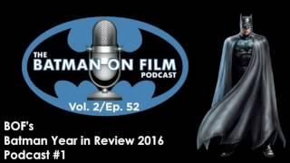 The batman-on-film.com podcast - vol. 2/ep. 52