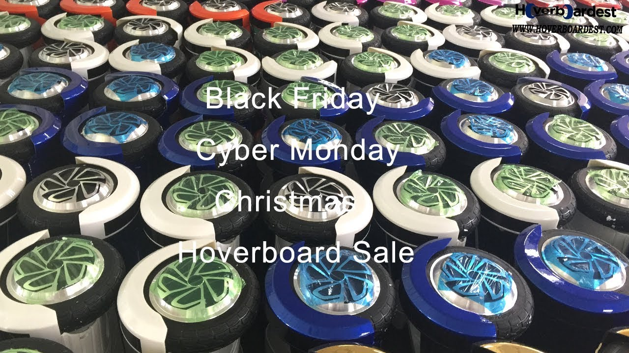 black friday cyber monday and christmas hoverboard sale youtube. Black Bedroom Furniture Sets. Home Design Ideas