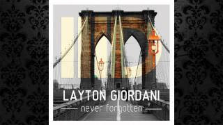 Layton Giordani - Never Forgotten (Original Mix) [INTEC]