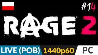 RAGE 2 PL  #14 (odc.14 Live - poboczne)  Ostatnia broń i wieża na 10 poziomie