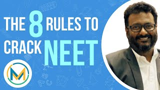 The 8 Rules to Crack NEET | Must Follow Tips for NEET 2020 & 2021