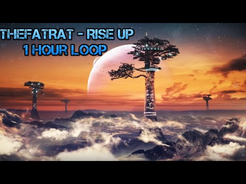 TheFatRat - Rise up [1 Hour]