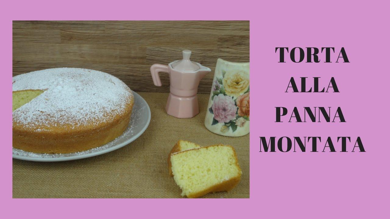 Torta Alla Panna Montata Super Soffice Divertirsi In Cucina Youtube