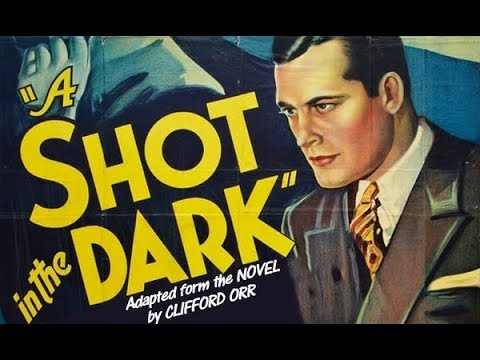 A Shot In The Dark (1935) MYSTERY