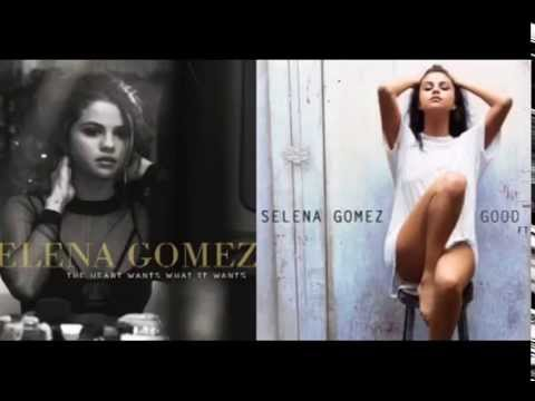 The heart wants to be good for you- Selena Gomez MASHUP!