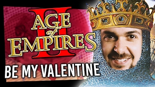 Age of Empires II - Be My Valentine!