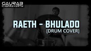 Bhulado - Raeth [Drum Cover] [GDrumZone]