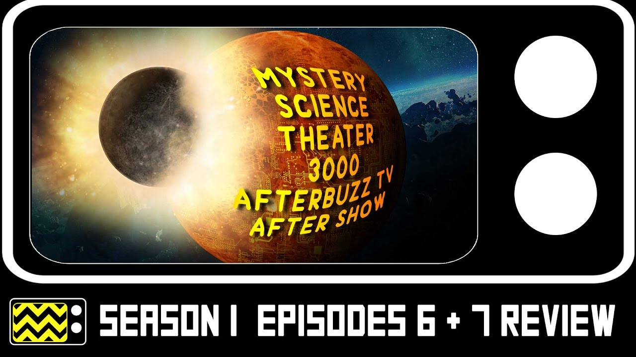 Download Mystery Science Theatre 3000 Season 1 Episodes 6 & 7 Review & After Show   AfterBuzz TV