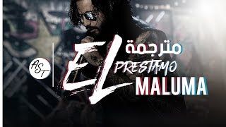 Maluma - El Prestamo | Lyrics Video | مترجمة