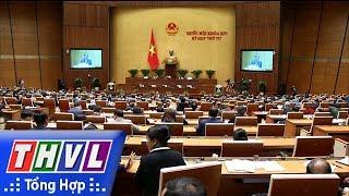 THVL   Phát biểu của Trưởng đoàn đại biểu QH đơn vị tỉnh Vĩnh Long sau kỳ họp