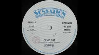 Sensitive Give Me 1985 Italo Disco Collection