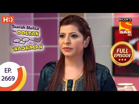 Taarak Mehta Ka Ooltah Chashmah - Ep 2669 - Full Episode - 18th February, 2019 thumbnail