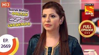 Taarak Mehta Ka Ooltah Chashmah Ep 2669 Full Episode 18th February, 2019