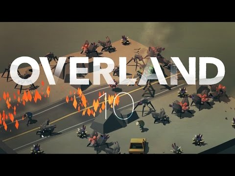 Overland - Ep10 - The Mountains (Alpha Build 144)