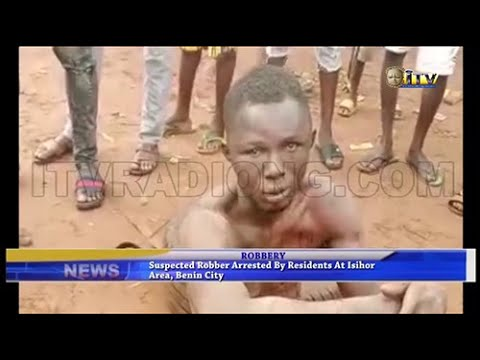 Suspected robber arrested by residents at Isihor Benin