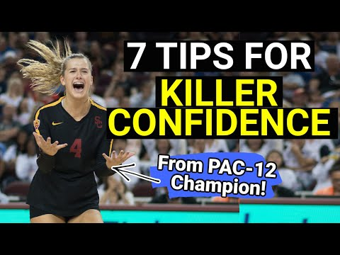 HOW TO GAIN CONFIDENCE IN SPORTS | USC Volleyball Player Victoria Garrick