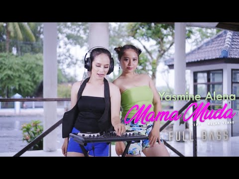 Yasmine Alena - Mama Muda - Full Bass [OFFICIAL]