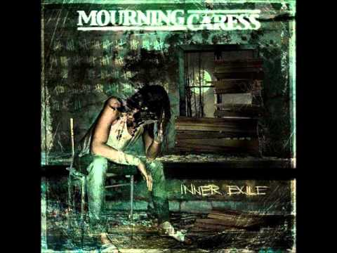 Mourning Caress   Inner Exile