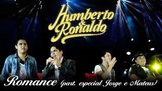 Humberto & Ronaldo - Romance - [DVD Romance] - (Clipe Oficial)