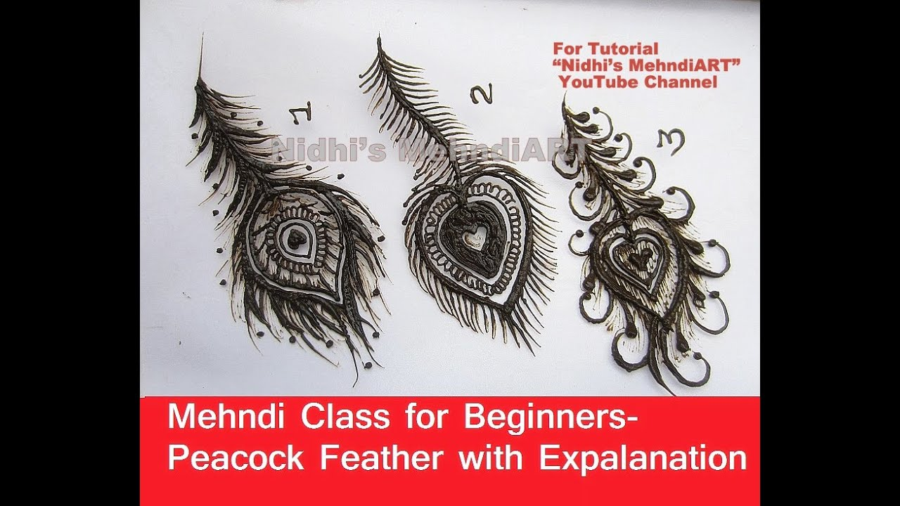 Mehndi Class For Beginners Different Styles Of Peacock Feather