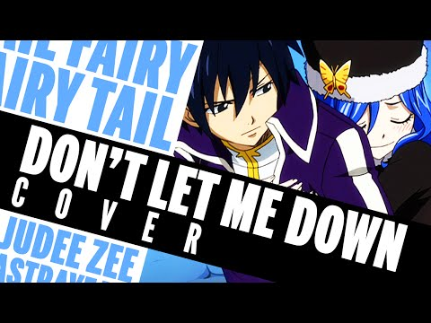 [COVER] Fairy Tail - Don't Let Me Down