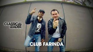 BLACK& BEAUTIFUL ft. CLASSICAL LEADER 09.05.2015, Club Farinda