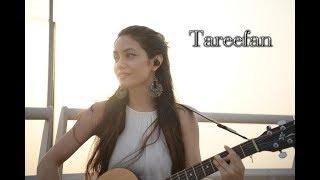 Tareefan | Veere Di Wedding | QARAN Ft. Badshah l Female cover l Unplugged