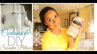 DIY CURTAINS & SWEATER PILLOWS!