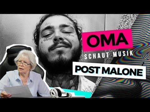 Oma schaut Musik - Post Malone on YouTube