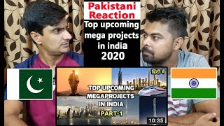 Top Upcoming Mega Projects In India 2020 | Part 1 | construction | Pakistani Reaction