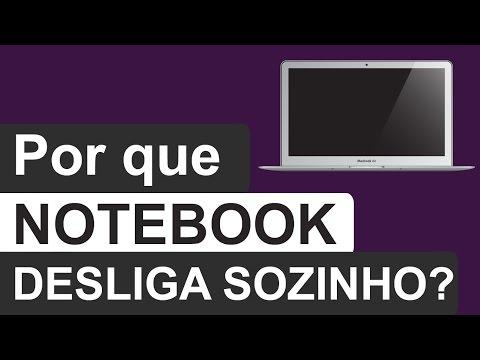 Notebook Desligando Sozinho, O Que Fazer?