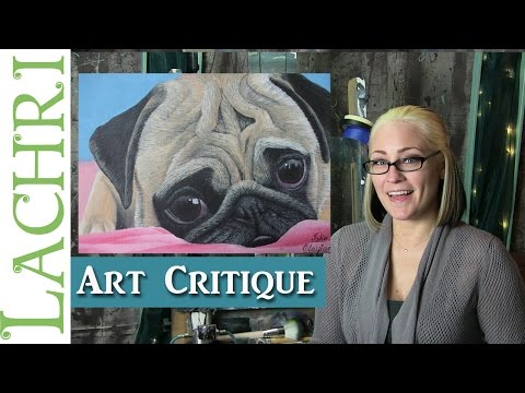 Art Critique - Pug acrylic painting - tips w/ Lachri
