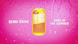 """Remo Drive - """"Song Of The Summer"""" (Full Album Stream)"""