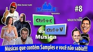 Samples - Rihanna / Carl Cox / Avicii / Flo Rida - CTRL C + CTRL V da Música #8