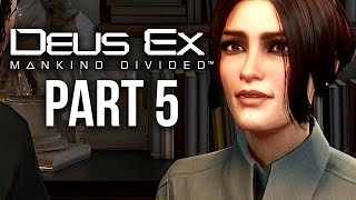 Deus Ex Mankind Divided Gameplay Walkthrough Part 5 - SEEING THE DOCTOR (PS4/Xbox One Gameplay)