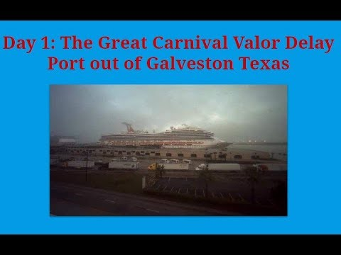 Day 1: The Great Carnival Valor Delay Port out of Galveston Texas 1/14/2017