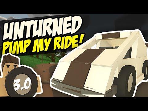 PIMP MY RIDE - Unturned Vehicle Mods | Custom Cars! (3.0)