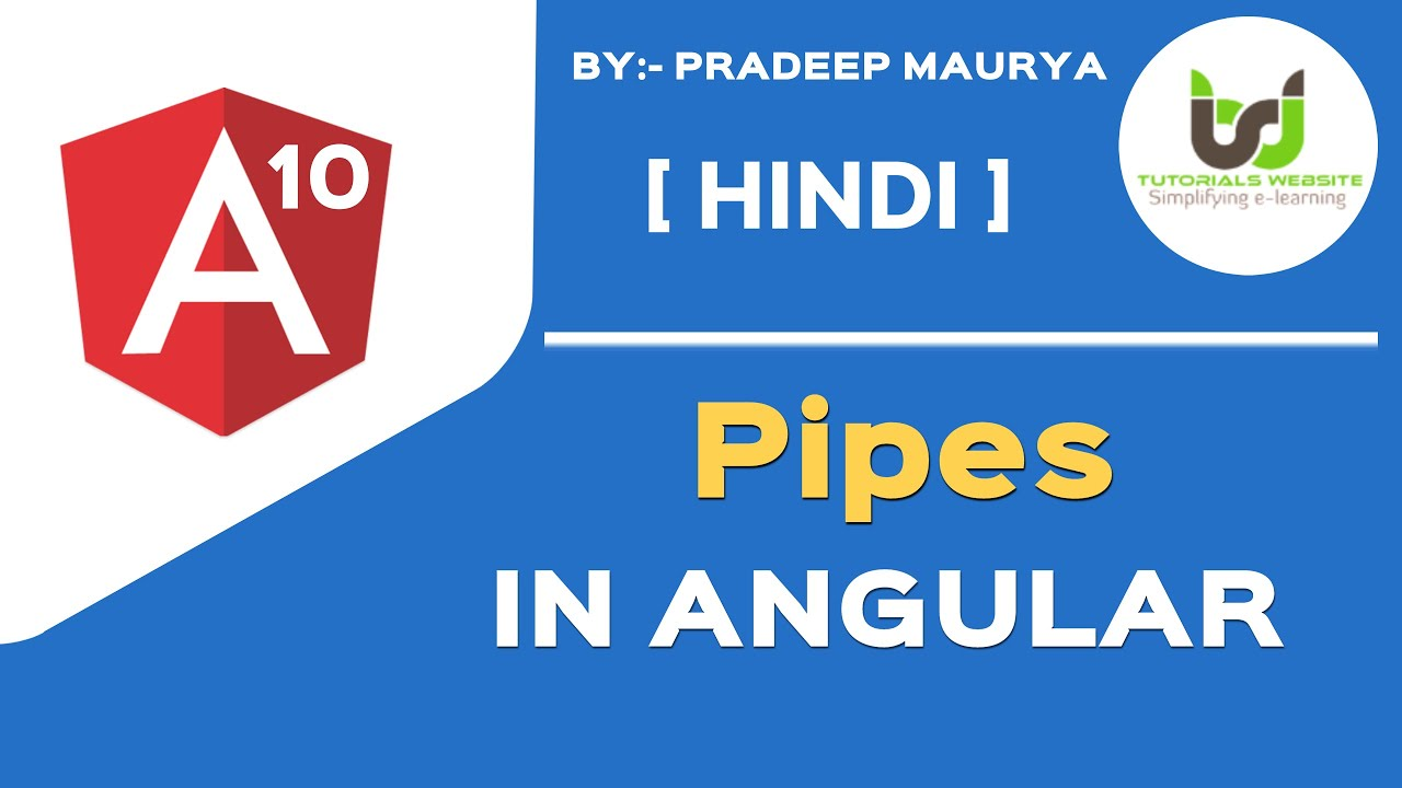 Pipes in Angular | Types of pipes in angular  | Angular 10 Tutorials in Hindi | Part-20 | #withMe