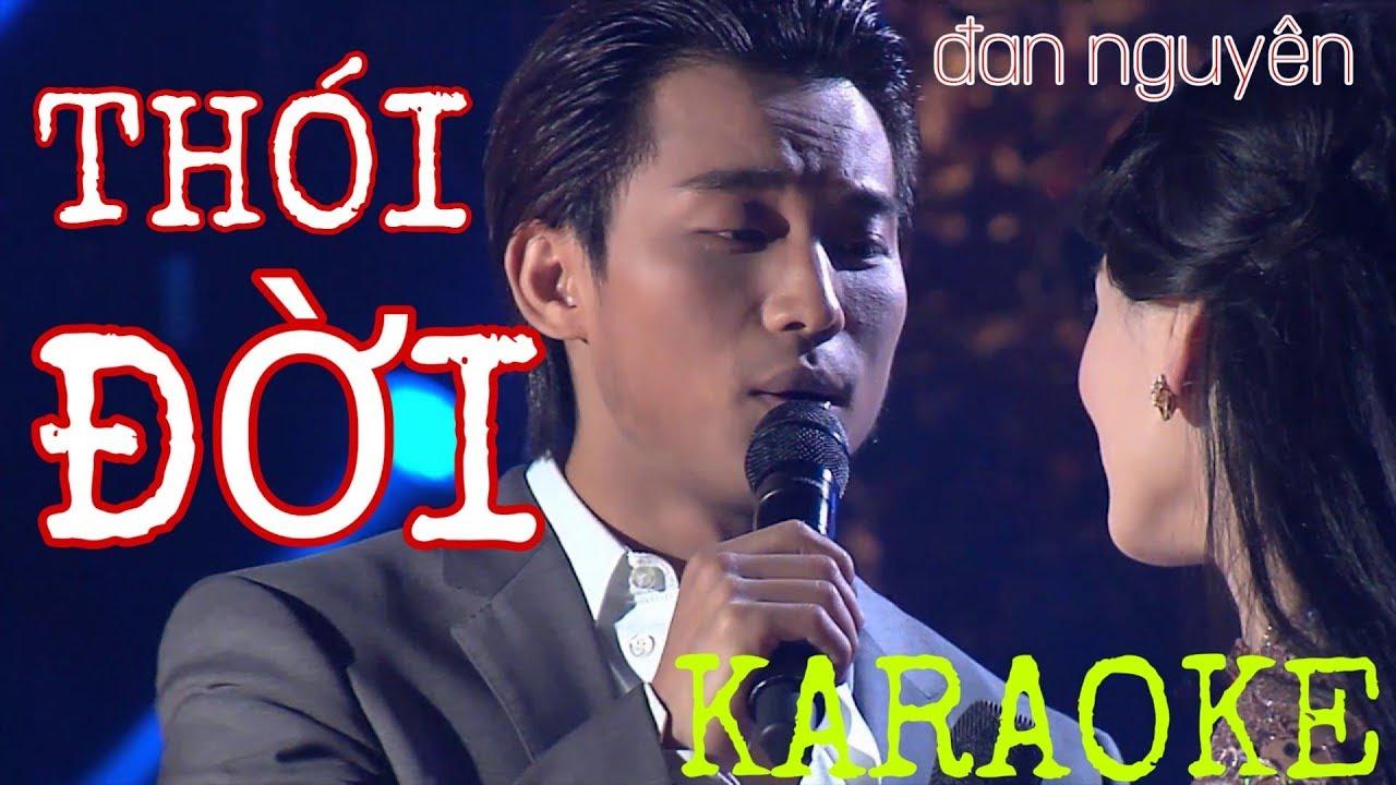 Karaoke Thói đời đan Nguyên Beat Gốc Youtube