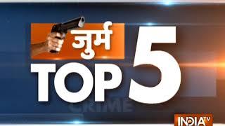 Crime Top 5 | December 16, 2018