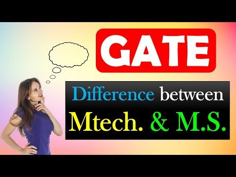 Difference between Mtech. & M.S. through GATE | Mtech. Vs M.S. which is better