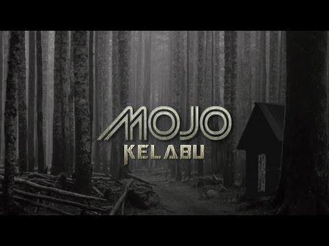 Kelabu - MOJO (LIRIK)