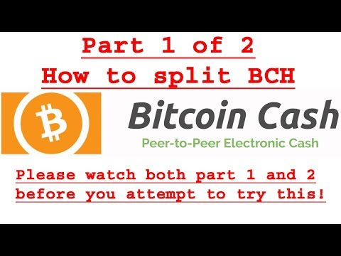 How to Split Bitcoin Cash BCH 01