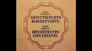 Lazar Nikolov - Divertimento Concertante for Chamber Orchestra (1968)